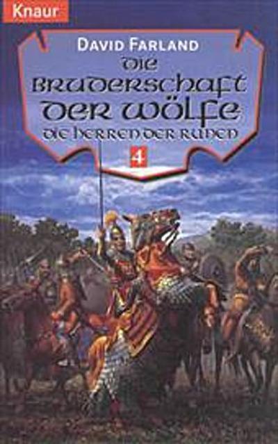 Die Bruderschaft der Wölfe. Die Herren der Runen 04.