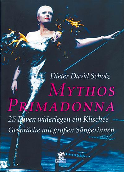 Mythos Primadonna