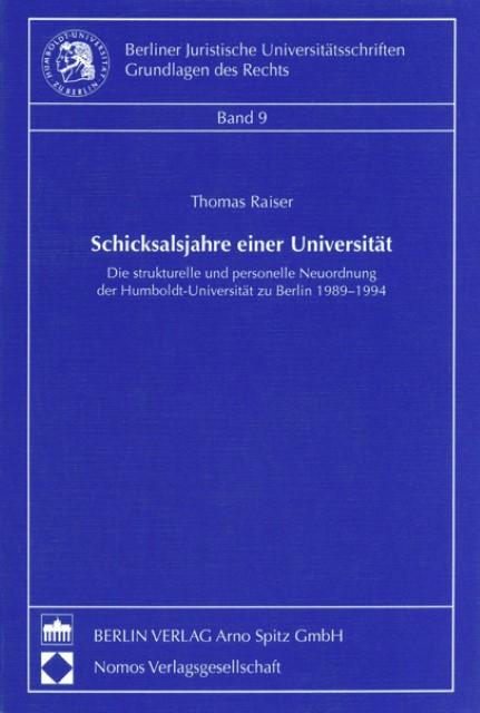 Schicksalsjahre einer Universität Thomas Raiser