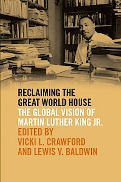 Reclaiming the Great World House
