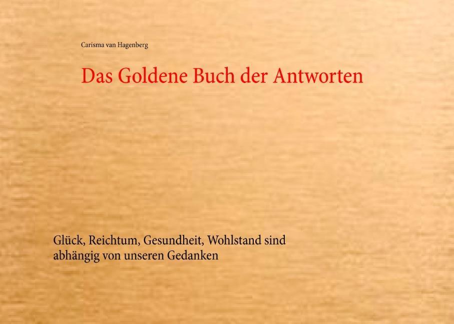 Das Goldene Buch der Antworten Carisma van Hagenberg