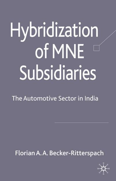 Hybridization of MNE Subsidiaries