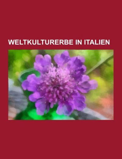 Weltkulturerbe in Italien