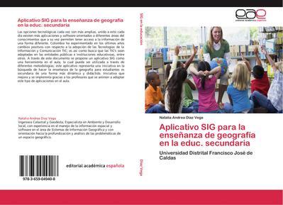 Aplicativo SIG para la enseñanza de geografía en  la educ. secundaria
