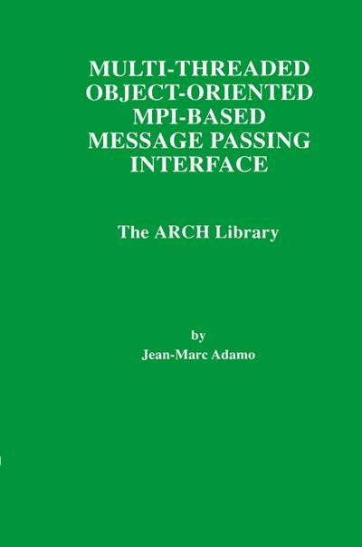 Multi-Threaded Object-Oriented MPI-Based Message Passing Interface