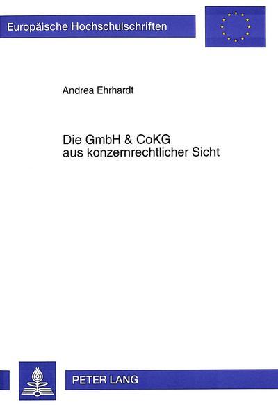 Die GmbH & CoKG aus konzernrechtlicher Sicht