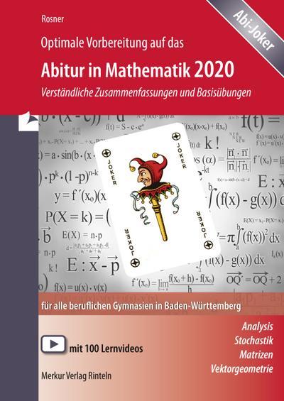 Optimale Vorbereitung auf das Abitur in Mathematik 2019. Baden-Württemberg