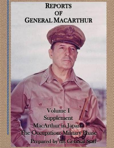 REPORTS OF GENERAL MACARTHUR