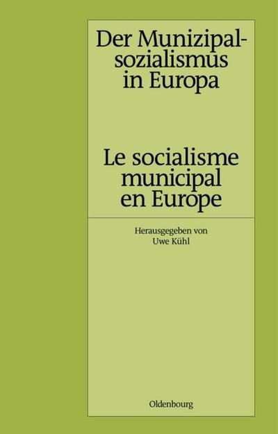 Der Munizipalsozialismus in Europa /Le socialisme municipal en Europe