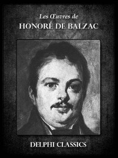 Oeuvres de Honore de Balzac (Illustree)