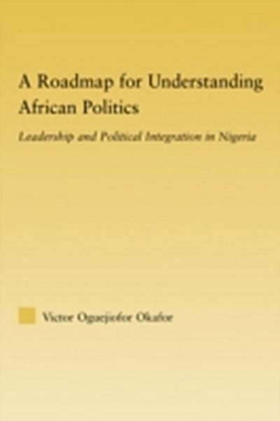 Roadmap for Understanding African Politics