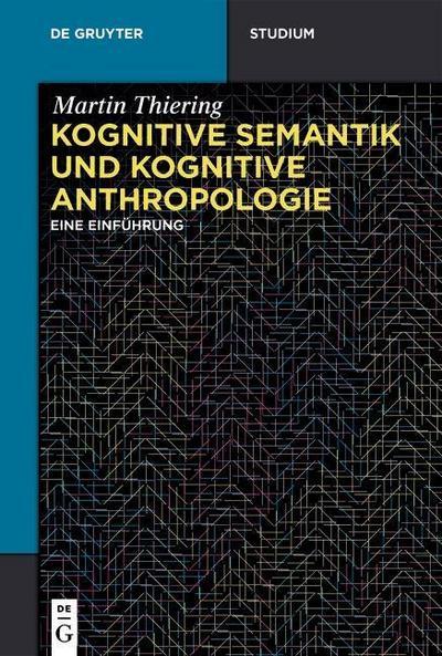 Kognitive Semantik und kognitive Anthropologie