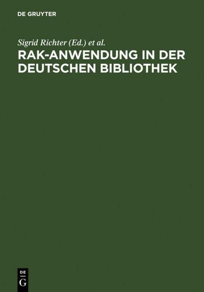 RAK-Anwendung in der Deutschen Bibliothek