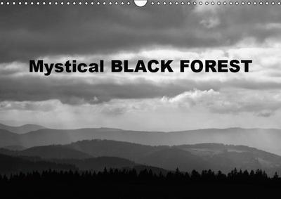 Mystical Black Forest (Wall Calendar 2019 DIN A3 Landscape)