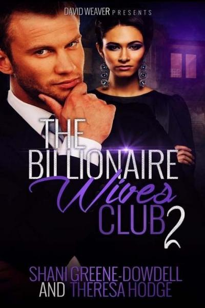The Billionaire Wives Club 2: A Bwwm Romance