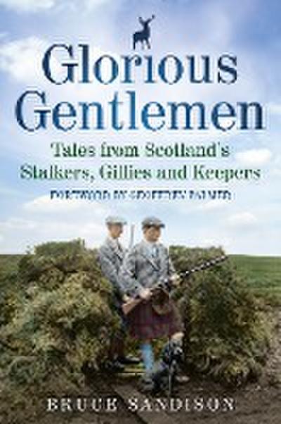 Glorious Gentlemen