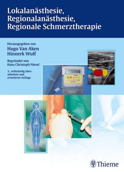 Lokalanästhesie, Regionalanästhesie, Regionale Schmerztherapie