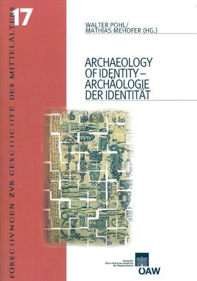 Archaeology of Identity - Archäologie der Identität
