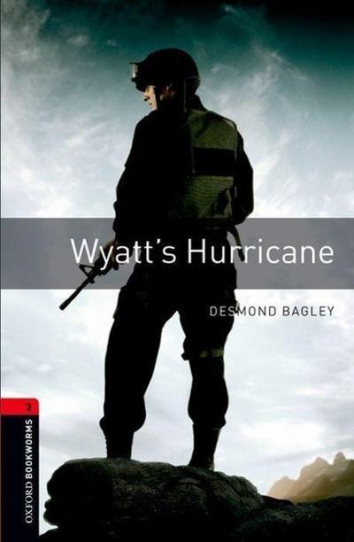 Oxford Bookworms Library: 8. Schuljahr, Stufe 2 - Wyatt's Hurricane: Reader