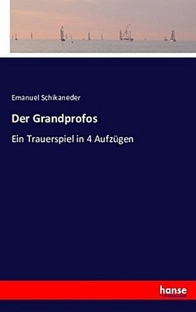 Der Grandprofos