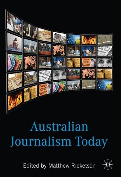 Australian Journalism Today
