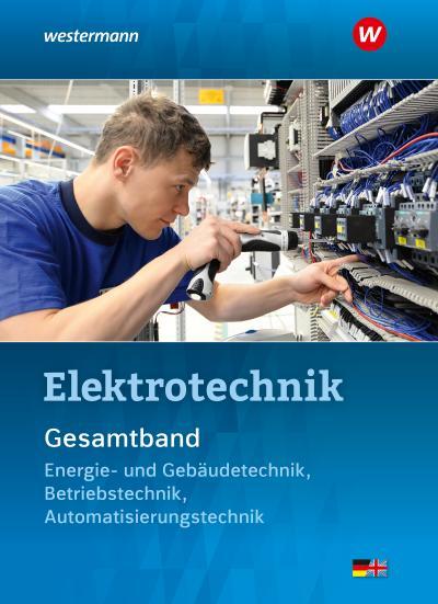 Elektrotechnik Gesamtband. Schülerband