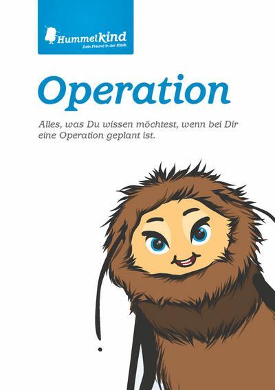 Operation: Alles, was Du wissen möchtest, wenn bei Dir eine Operation geplant ist (Hummelkind)