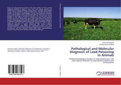 Pathological and Molecular Diagnosis of Lead Poisoning in Animals