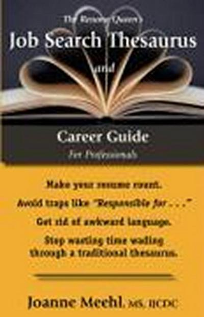 The Resume Queen's Job Search Thesaurus and Career Guide