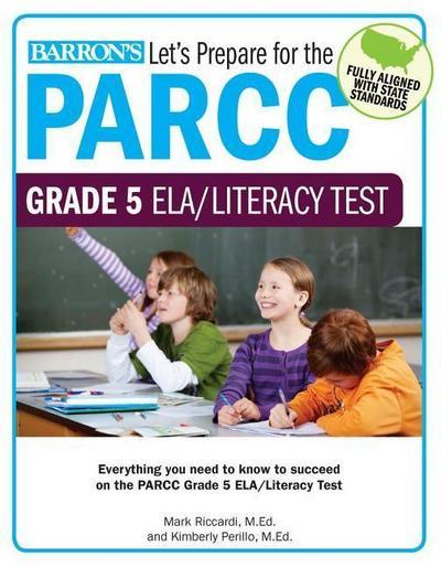 Let S Prepare for the Parcc Grade 5 Ela/Literacy Test