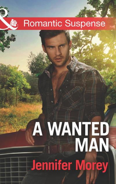 A Wanted Man (Mills & Boon Romantic Suspense) (Cold Case Detectives, Book 1)