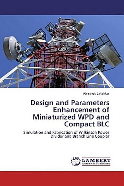 Design and Parameters Enhancement of Miniaturized WPD and Compact BLC