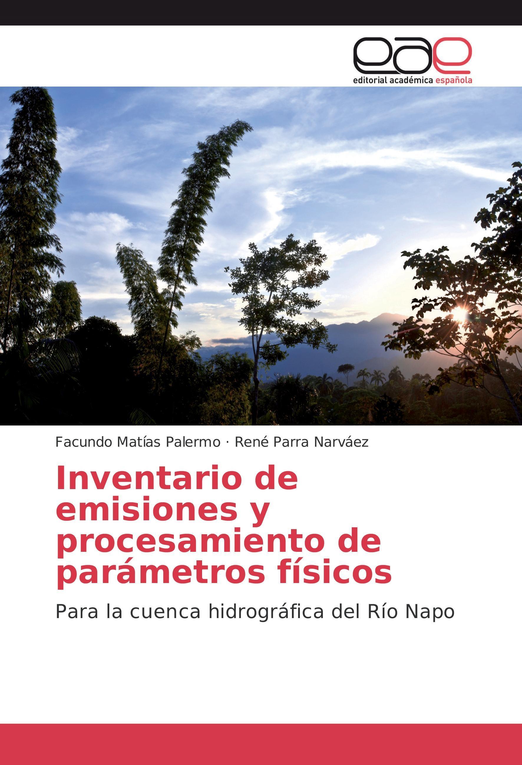 Inventario de emisiones y procesamiento de parámetros físico ... 9783659701115