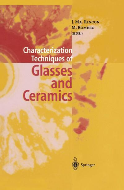 Characterization Techniques of Glasses and Ceramics