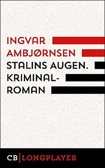 Stalins Augen. Kriminalroman