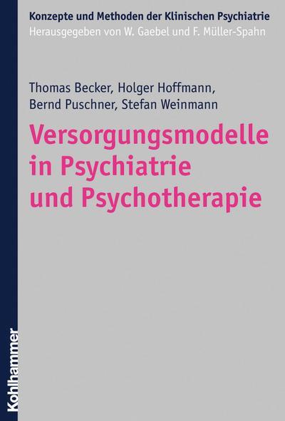 Versorgungsmodelle in Psychiatrie und Psychotherapie