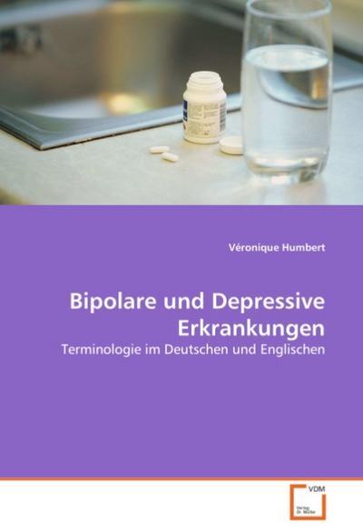 Bipolare und Depressive Erkrankungen