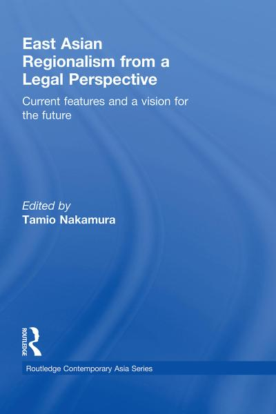 East Asian Regionalism from a Legal Perspective