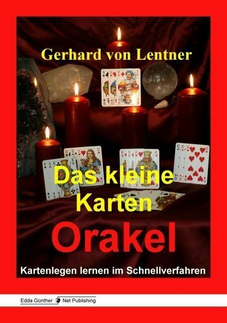 Das kleine Karten Orakel Gerhard von Lentner
