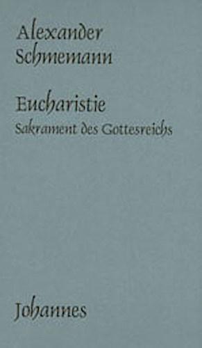 Die Eucharistie Alexander Schmemann