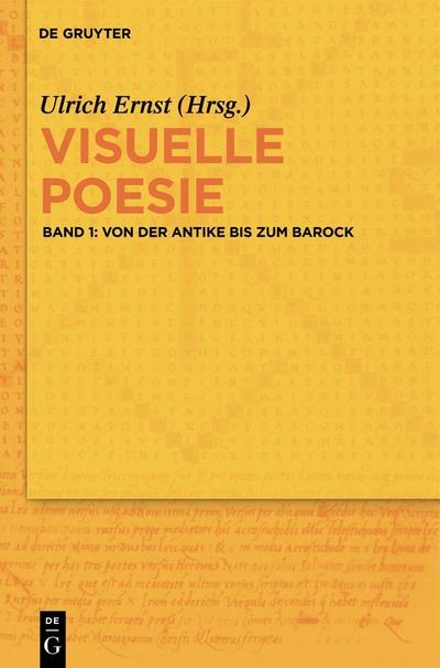 Visuelle Poesie 1. Von der Antike bis zum Barock