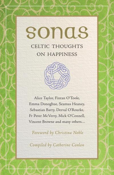 Sonas: Celtic Thoughts on Happiness