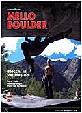 Mello Boulder: Blocchi in Val Masino - Val di ...