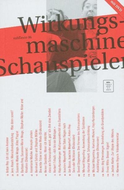 Wirkungsmaschine Schauspieler: Vom Menschendarsteller zum multifunktionalen Spielemacher, m. 1 DVD-ROM
