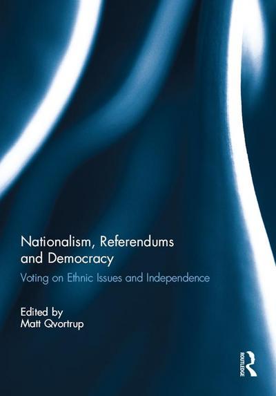 Nationalism, Referendums and Democracy