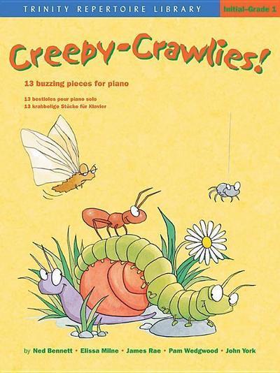 Creepy-Crawlies!: 13 Buzzing Pieces for Piano