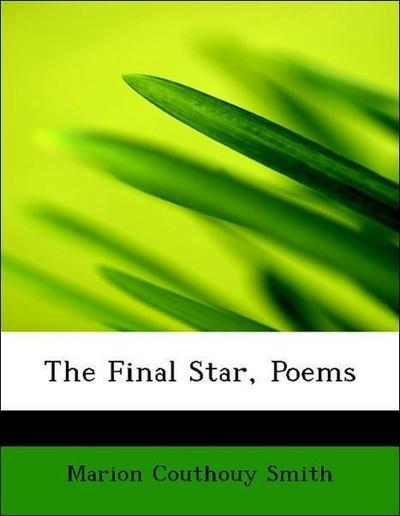 The Final Star, Poems