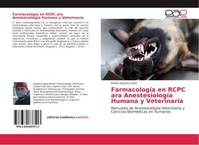 Farmacología en RCPC para Anestesiología Humana y Veterinaria