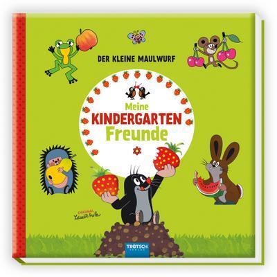 Trötsch Der kleine Maulwurf Eintragealbum Meine Kindergarten-Freunde