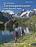 Die schönsten Zweitagestouren in den Schweize ...